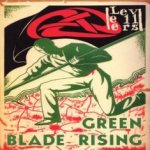 Green Blade Rising - Levellers
