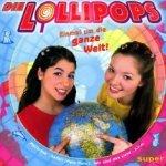 Einmal um die ganze Welt - Lollipops