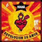 Revolucion de amor - Mana