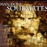 Soulmates - {Man Doki} Soulmates