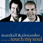 The Way You Touch My Soul - Marshall + Alexander