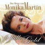 Stilles Gold - Das Beste von Monika Martin - Monika Martin