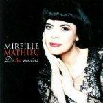 De tes mains - Mireille Mathieu