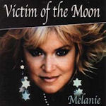 Victim Of The Moon - Melanie