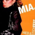 Hieb und stichfest - Mia.