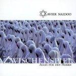 Zwischenspiel - Alles für den Herrn - Xavier Naidoo