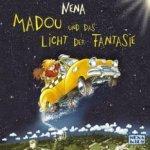Madou und das Licht der Fantasie - Nena