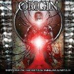 Informis Infinitas Inhumanitas - Origin