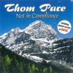 Not In Compliance - Thom Pace