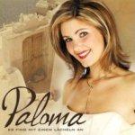 Es fing mit einem Lächeln an - Paloma
