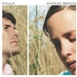 Warum Berlin - Paula