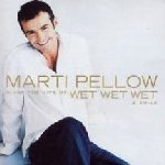 Marti Pellow Sings The Hits Of Wet Wet Wet And Smile - Marti Pellow