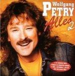 Alles 2 - Wolfgang Petry