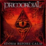 Storm Before Calm - Primordial
