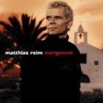 Morgenrot - Matthias Reim