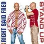 Stand Up - Right Said Fred
