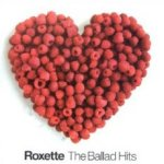 The Ballad Hits - Roxette