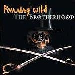 The Brotherhood - Running Wild