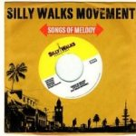 Songs Of Melody - Silly Walks Movement