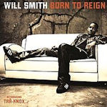 Born To Reign - Will Smith