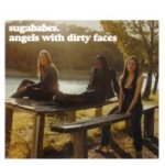 Angels With Diry Faces - Sugababes