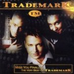 Miss You Finally - The Very Best Of Trademark - Trademark