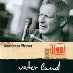 Vaterland Live - Konstantin Wecker