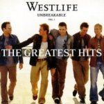 Unbreakable - The Greatest Hits Vol. 1 - Westlife
