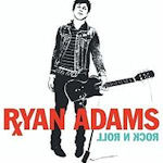 Rock N Roll - Ryan Adams