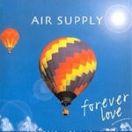 Forever Love - 36 Greatest Hits (1980 - 2001) - Air Supply