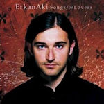 Songs For Lovers - Erkan Aki