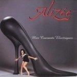 Mes courants electriques - Alizee