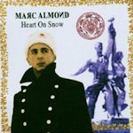 Heart On Snow - Marc Almond