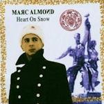Heart On Snow - Marc Almond