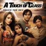 Touch The Sky - A Touch Of Class