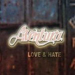 Love And Hate - Aventura