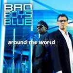 Around The World - Bad Boys Blue