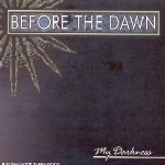 My Darkness - Before The Dawn