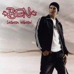 Leben leben - Ben