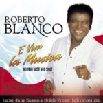 E Viva la Musica - Roberto Blanco