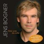 Alles, was du willst - Jens Bogner