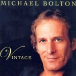 Vintage - Michael Bolton
