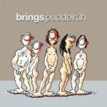 Puddelrüh - Brings