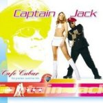 Cafe Cubar - The Greatest Sunshine Hits - Captain Jack