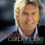Der richtige Moment - Howard Carpendale