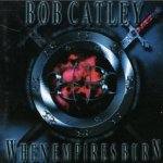 When Empires Burn - Bob Catley