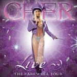 Live! The Farewell Tour - Cher