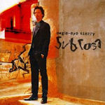 Sub Rosa - Eagle-Eye Cherry