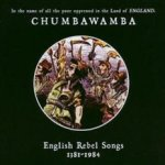 English Rebel Songs 1381-1984 - Chumbawamba