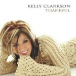 Thankful - Kelly Clarkson